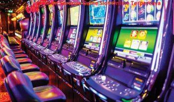 Nikmati Serunya Game Slot Online Terpercaya